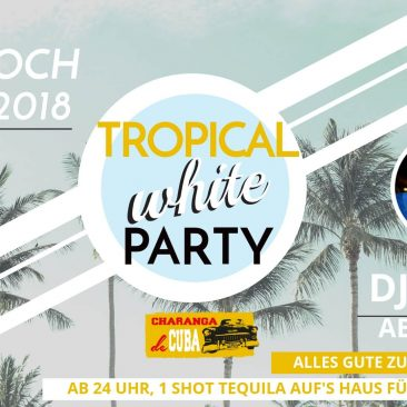 TROPICAL WHITE PARTY 09.05.2018